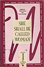 She Shall Be Called Woman Vol. 1 2nd Edition…