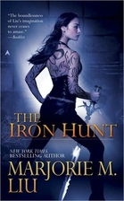 The Iron Hunt by Marjorie Liu