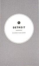 Detroit by Wildsam Press