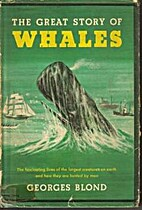 The Great Story of Whales by Georges Blond