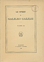Le opere di Galileo Galilei volume 12 by…