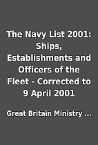 The Navy List 2001: Ships, Establishments…