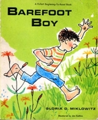 Barefoot Boy by Gloria D. Miklowitz