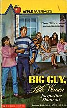 Big Guy, Little Women by Jacqueline Shannon