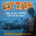 Cat Talk: The Best Of Imperial Rockabilly by…