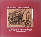 Le Visioni dell'Architetto by Giovanni…