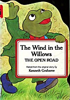 The Wind in the Willows: The Open Road…