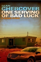One Serving of Bad Luck by Sean Chercover