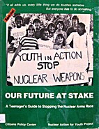Our future at stake : a teenager's guide to…