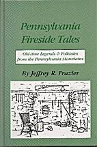 Pennsylvania fireside tales : origins and…
