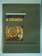 Lisp: Style and Design by Molly M. Miller