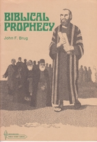 Biblical prophecy: A Bible study course for…