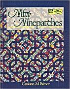 Nifty Ninepatches by Carolann M. Palmer