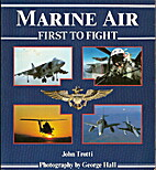 Marine Air: First to Fight (Power Series) by…
