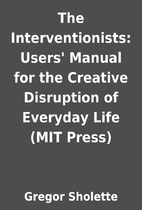 The Interventionists: Users' Manual for…