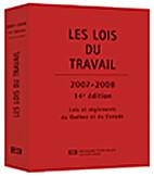 Les Lois du Travail 2007 2008 Lois et…