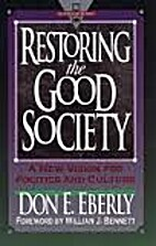 Restoring the Good Society: A New Vision for…