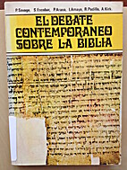 El Debate Contemporaneo Sobre la Biblia by…