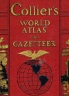Collier's World Atlas and Gazetteer by P.F.…