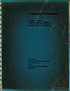 A Gateway to Gateway : A Proposal to develop…