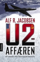 U-2-affæren : et drama fra den kalde…
