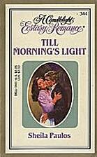 Till Morning's Light by Sheila Paulos