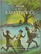 Road To Raffydiddle by Mildred Plew Merryman