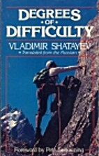 Degrees of Difficulty by Vladimir Shatayev