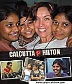 Calcutta Hilton by John Sinclair