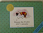 Winnie-the-Pooh's 1997 Calendar by A. A.…