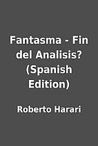 Fantasma - Fin del Analisis? (Spanish…
