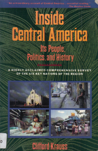 Inside Central America: Its People,…