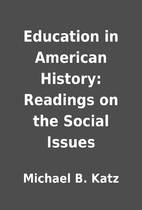 Education in American History: Readings on…