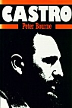 Fidel: A Biography of Fidel Castro by Peter…