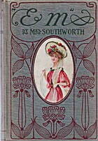 Em : a novel by E.D.E.N. Southworth