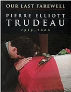 Our Last Farewell by Pierre Trudeau