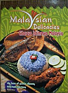 Malaysian Delicacies by Patsie Cheong