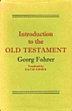 Introduction to the Old Testament by Georg…