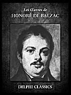 Les Oeuvres de Honoré de Balzac by Honoré…