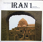 Iran/Volume 1 (Islamic Architecture) by…