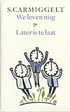 We leven nog & Later is te laat by S.…