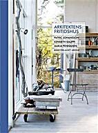 Arkitektens Fritidshus by Kenneth Kauppi