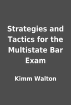 Strategies and Tactics for the Multistate…