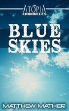Blue Skies by Matthew Mather
