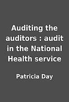 Auditing the auditors : audit in the…