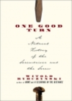 One Good Turn: A Natural History of the…