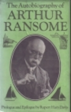 The autobiography of Arthur Ransome by…