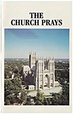 The Church Prays (Chalice Year--Primary,…