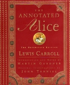The Annotated Alice: The Definitive Edition…