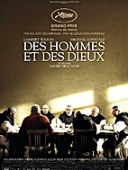 Of Gods and Men [2010 film] by Xavier…